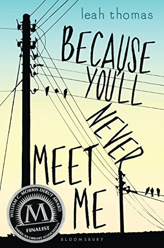 BJ Knapp author of Beside the Music enjoyed Because You'll Never Meet Me by Leah Thomas