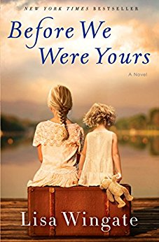 BJ Knapp read and enjoyed Before We Were Yours by Lisa Wingate