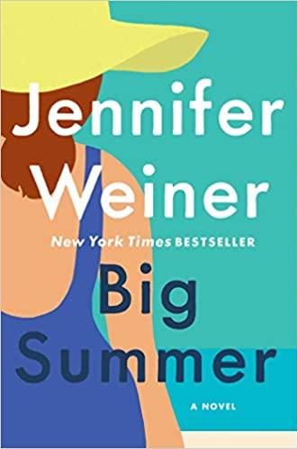 BJ Knapp author of Beside the Music enjoyed Big Summer by Jennifer Weiner