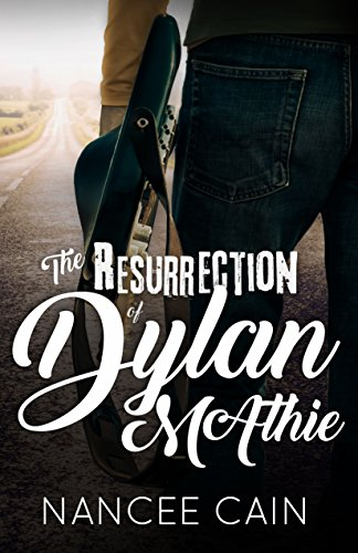 BJ Knapp author of Beside the Music enjoyed The Resurrection of Dylan McAthie by Nancee Cain