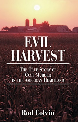 BJ Knapp author of Beside the Music read Evil Harvest by Rod Colvin