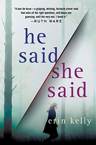 BJ Knapp author of Beside the Music enjoyed He Said She Said by Erin Kelly