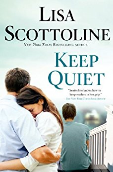 BJ Knapp author of Beside the Music enjoyed Keep Quiet by Lisa Scottoline