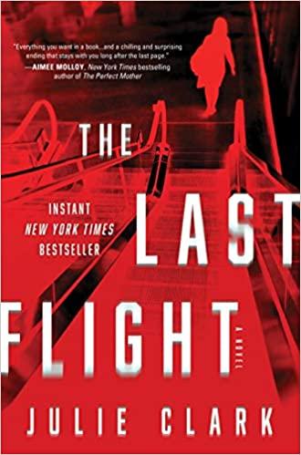 BJ Knapp author of Beside the Music enjoyed The Last Flight by Julie Clark