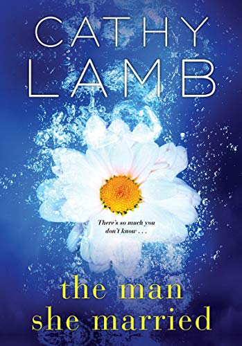BJ Knapp author of Beside the Music enjoyed The Man She Married by Cathy Lamb