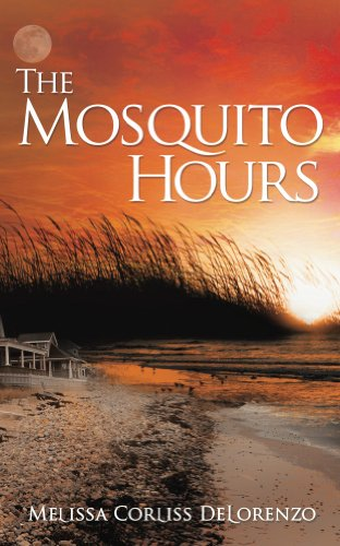 BJ Knapp read The Mosquito Hours by Melissa Corliss DeLorenzo