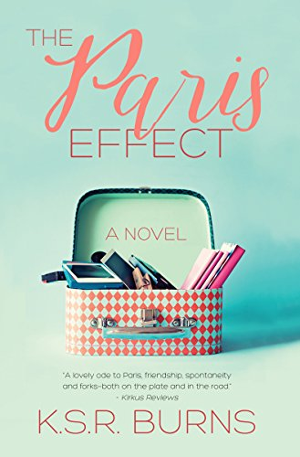 BJ Knapp author of Beside the Music recommends The Paris Effect by KSR Burns