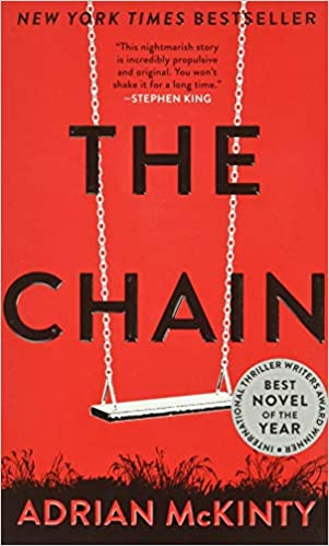 BJ Knapp author of Beside the Music enjoyed The Chain by Adrian McKinty