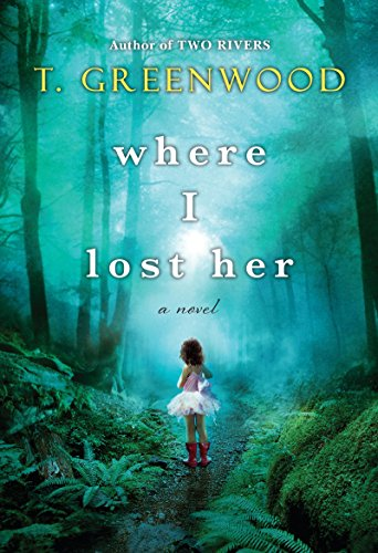 BJ Knapp author of Beside the Music recommends Where I Lost Her by T. Greenwood